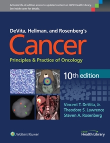 DeVita, Hellman, and Rosenberg's Cancer: Principles & Practice of Oncology, Hardback Book
