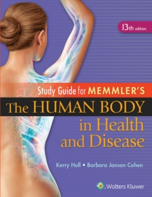 Study Guide to Accompany Memmler The Human Body in Health and Disease, Paperback Book