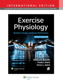 Exercise Physiology : Nutrition, Energy, and Human Performance, Hardback Book