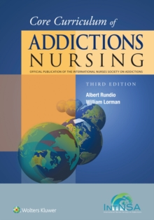 Core Curriculum of Addictions Nursing : An Official Publication of the IntNSA, Paperback / softback Book