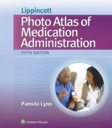 Lippincott's Photo Atlas of Medication Administration, Paperback Book