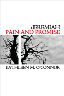 Jeremiah : Pain And Promise, EPUB eBook