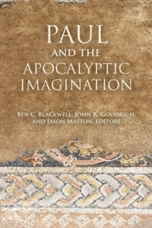 Paul and the Apocalyptic Imagination, Paperback / softback Book