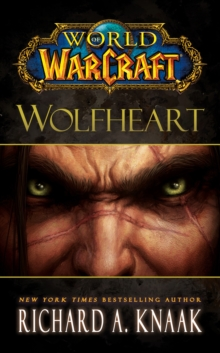 World of Warcraft: Wolfheart, Paperback Book