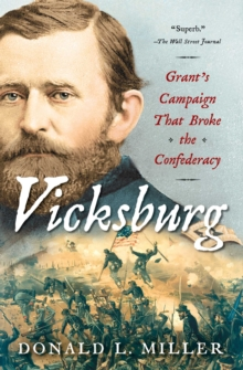 Vicksburg : Grant's Campaign That Broke the Confederacy, EPUB eBook