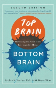 Top Brain, Bottom Brain : Surprising Insights into How You Think, EPUB eBook