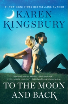 To the Moon and Back : A Novel, Paperback / softback Book