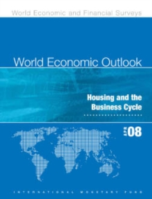 World Economic Outlook, April 2008: Housing and the Business Cycle, EPUB eBook