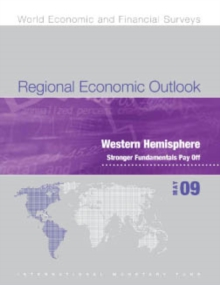 Regional Economic Outlook, May 2009: Western Hemisphere - Stronger Fundamentals Pay Off, EPUB eBook