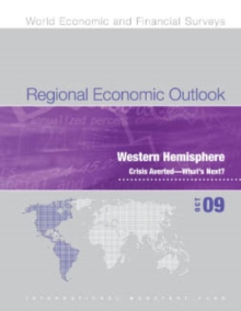Regional Economic Outlook, October 2009: Western Hemisphere - Crisis Averted - What's Next?, EPUB eBook