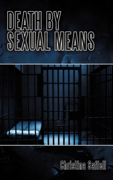 Death by Sexual Means, Paperback / softback Book