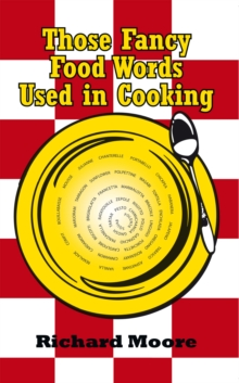 Those Fancy Food Words Used in Cooking, EPUB eBook