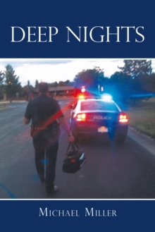 Deep Nights : A True Tale of Love, Lust, Crime, and Corruption in the Mile High City, EPUB eBook