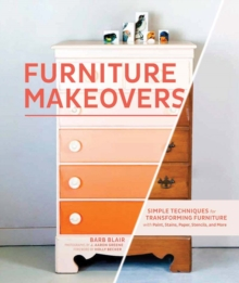Furniture Makeovers, Hardback Book