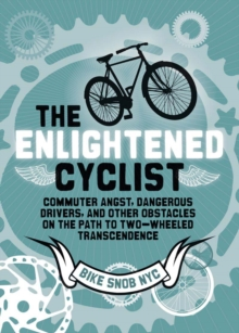 The Enlightened Cyclist, Hardback Book