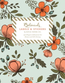 Botanicals Labels and Stickers : Hundreds of Elegant Adhesives for Home and Gift-Giving, Calendar Book