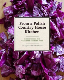 From a Polish Country House Kitchen, Hardback Book