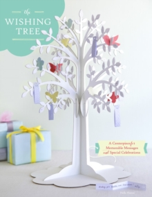 Wishing Tree : A Centerpiece for Memorable Messages and Special Celebrations, Calendar Book
