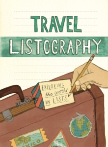 Travel Listography : Exploring the World in Lists, Calendar Book