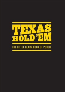 Texas Hold 'Em : The Little Black Book of Poker, EPUB eBook