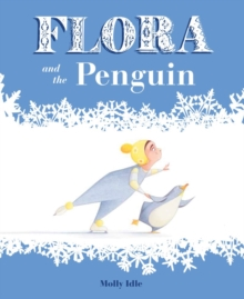 Flora and the Penguin, Hardback Book
