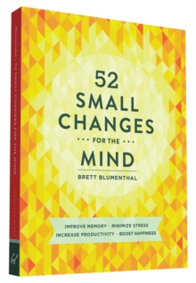52 Small Changes for the Mind, Paperback Book