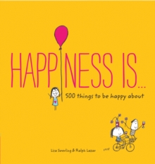Happiness Is . . ., Paperback Book