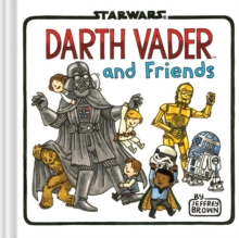 Darth Vader and Friends, Hardback Book