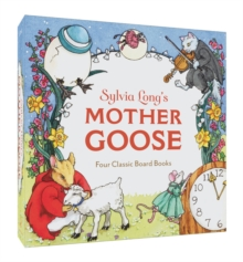 Sylvia Long's Mother Goose : Four Classic Board Books, Board book Book