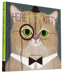 Here Kitty Kitty, Hardback Book