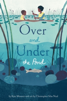 Over and Under the Pond, Hardback Book