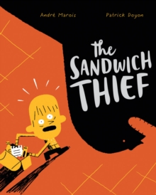 The Sandwich Thief, Hardback Book