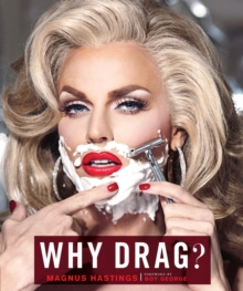 Why Drag?, Hardback Book