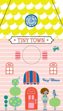 Tiny Town, Board book Book