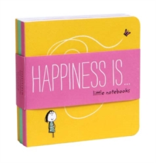Happiness Is... Little Notebooks, Notebook / blank book Book