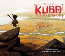 The Art of Kubo and the Two Strings, Hardback Book