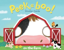 Peekaboo! Stroller Cards: On the Farm, Cards Book
