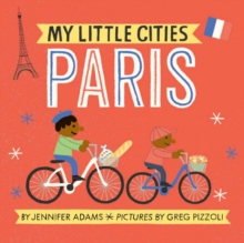 My Little Cities: Paris, Board book Book