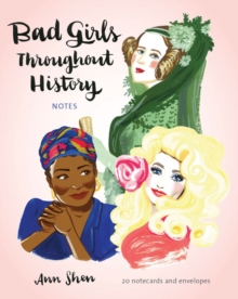 Bad Girls Throughout History Notes : 20 Notecards and Envelopes, Notebook / blank book Book