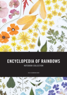 Encyclopedia of Rainbows Notebook Collection, Notebook / blank book Book