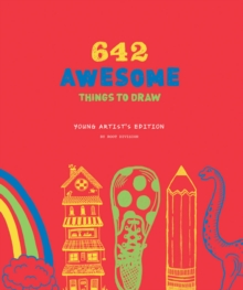 642 Awesome Things to Draw: Young Artist's Edition, Notebook / blank book Book