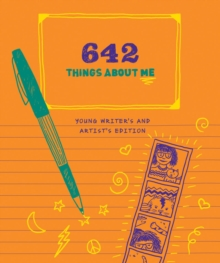 642 Things About Me: Young Writer's & Artist's Edition, Notebook / blank book Book