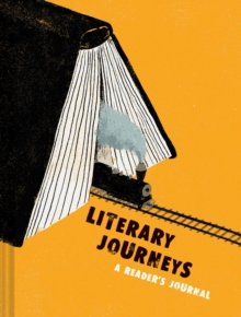 Literary Journeys: A Reader's Journal, Notebook / blank book Book