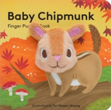 Baby Chipmunk: Finger Puppet Book, Novelty book Book