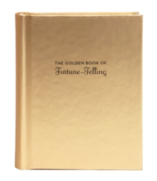 The Golden Book of Fortune-Telling, Hardback Book
