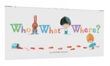 Who What Where?, Hardback Book