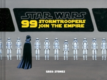99 Stormtroopers Join the Empire, Hardback Book