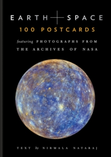 Earth and Space 100 Postcards : Featuring Photographs from the Archives of NASA, Postcard book or pack Book