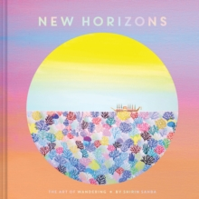 New Horizons : The Art of Wandering, Hardback Book