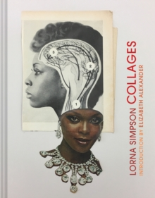 Lorna Simpson Collages, Hardback Book